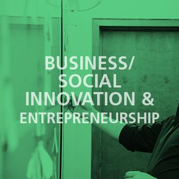 Business/Social Innovation & Entrepreneurship